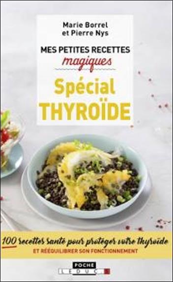 PETITES RECETTES MAGIQUES SPECIAL THYROIDE (MES)