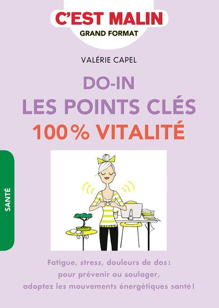 DO-IN LES POINTS CLES 100 % VITALITE