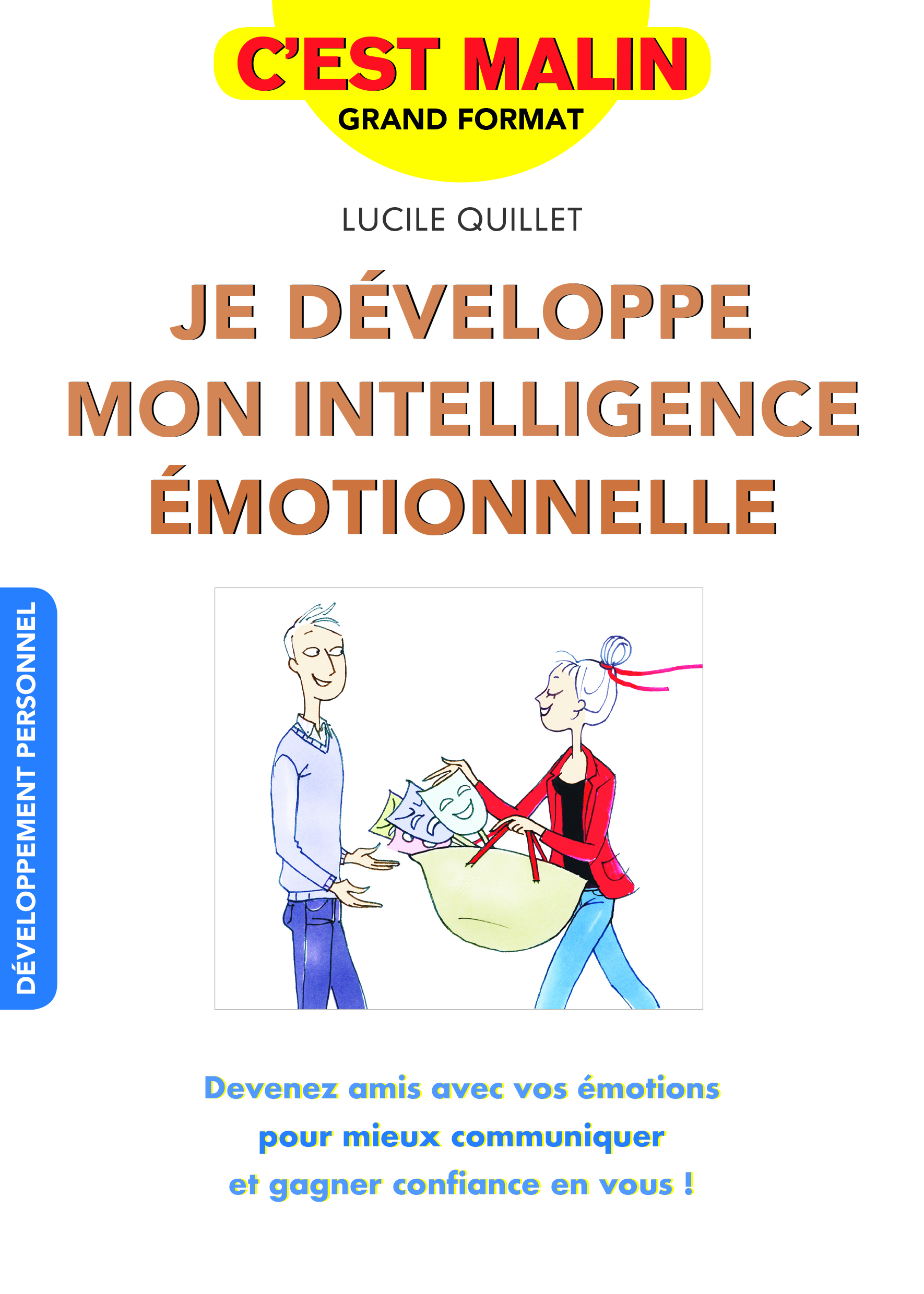 JE DEVELOPPE MON INTELLIGENCE EMOTIONNELLE C'EST MALIN