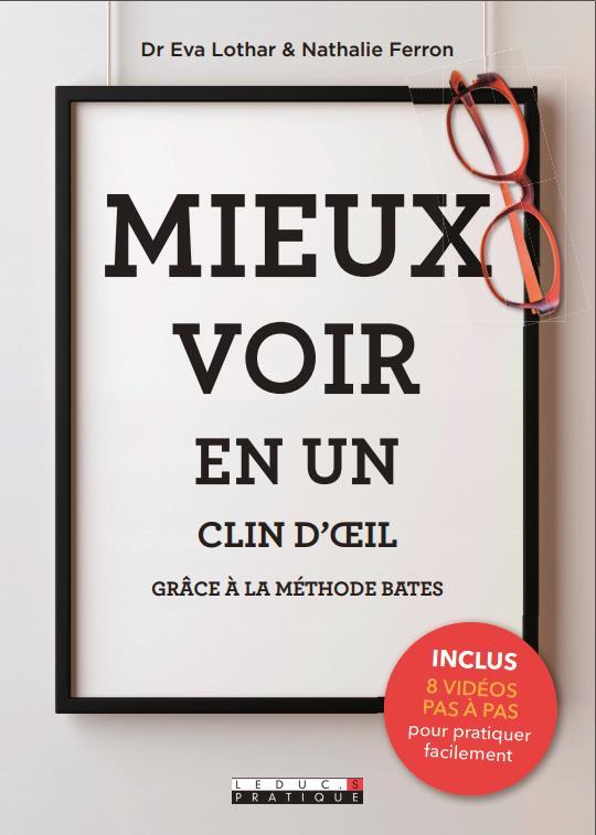 MIEUX VOIR EN UN CLIN D'OEIL AVEC LA METHODE BATES