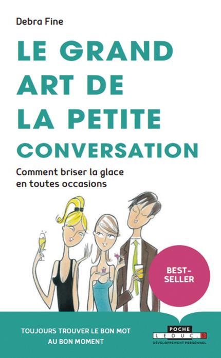 GRAND ART DE LA PETITE CONVERSATION (LE)