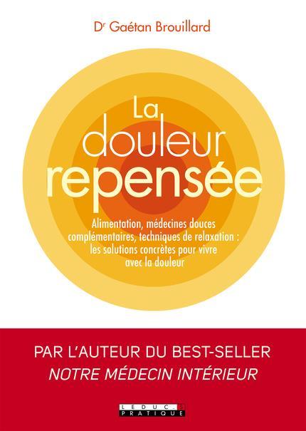DOULEUR REPENSEE (LA)
