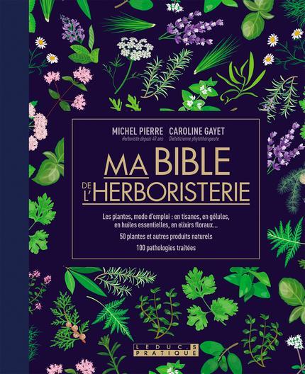 BIBLE DE L'HERBORISTERIE EDITION LUXE (MA)