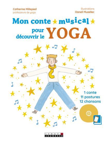CONTE MUSICAL POUR DECOUVRIR LE YOGA (MON)