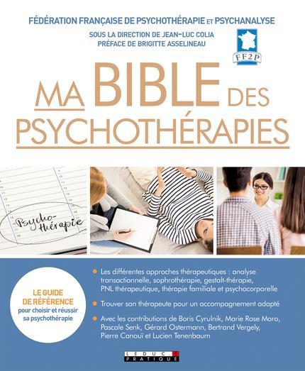 BIBLE DES PSYCHOTHERAPIES (MA)