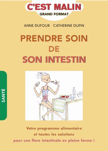 PRENDRE SOIN DE SON INTESTIN C'EST MALIN