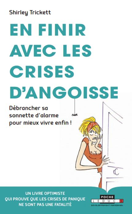 EN FINIR AVEC LES CRISES D'ANGOISSE