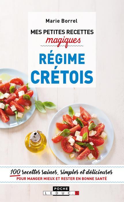 PETITES RECETTES MAGIQUES REGIME CRETOIS (MES)