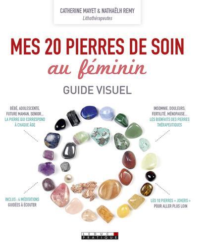 20 PIERRES DE SOIN AU FEMININ (MES)