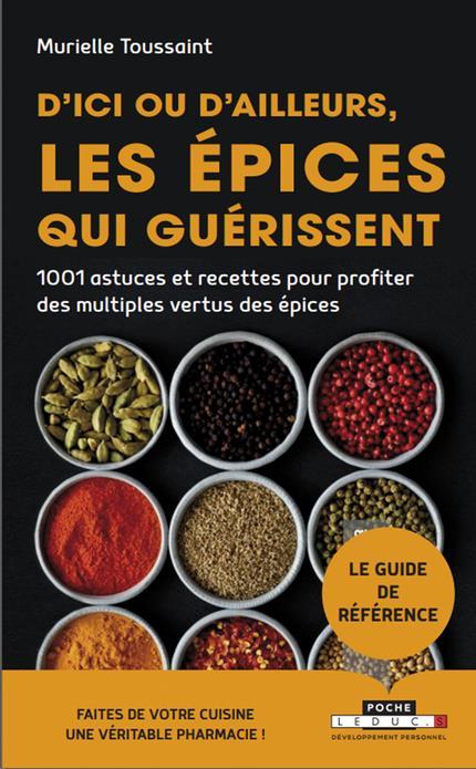 D'ICI OU D'AILLEURS LES EPICES QUI GUERISSENT