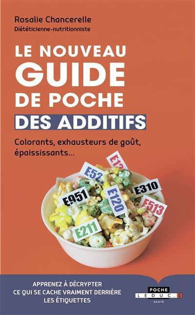 NOUVEAU GUIDE DE POCHE DES ADDITIFS (LE)