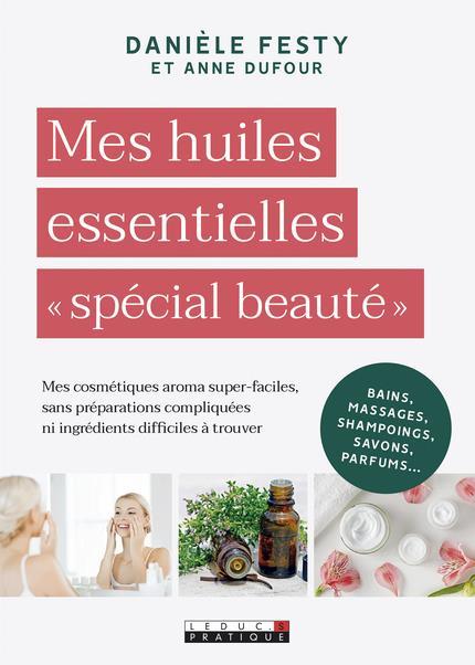 HUILES ESSENTIELLES SPECIAL BEAUTE (MES)
