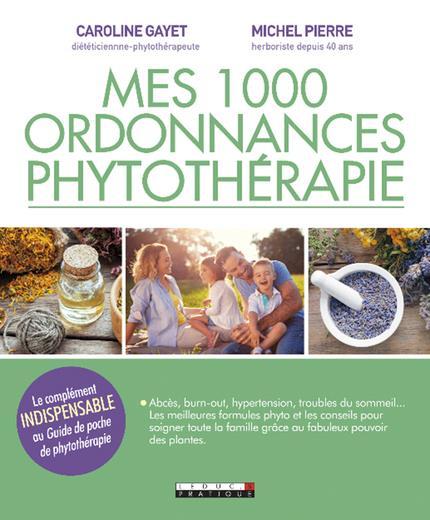 1000 ORDONNANCES DE PHYTOTHERAPIE (MES)