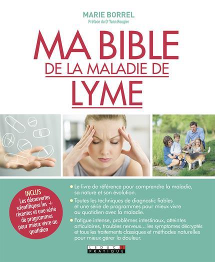 BIBLE DE LA MALADIE DE LYME (MA)