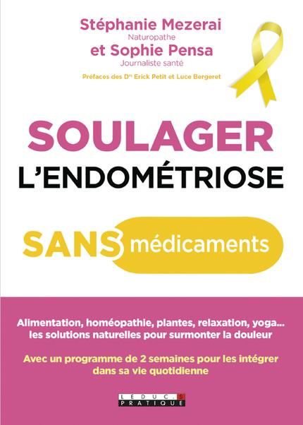 SOULAGER L'ENDOMETRIOSE SANS MEDICAMENTS
