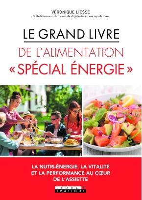 GRAND LIVRE DE L'ALIMENTATION SPECIAL ENERGIE (LE)
