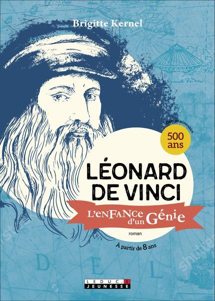 LEONARD DE VINCI L'ENFANCE D'UN GENIE