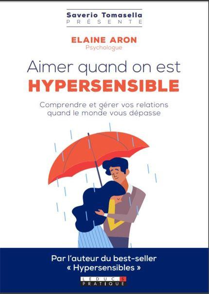 AIMER QUAND ON EST HYPERSENSIBLE