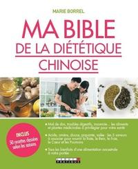 BIBLE DE LA DIETETIQUE CHINOISE (MA)