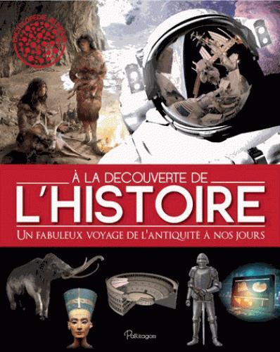 A LA DECOUVERTE DE L'HISTOIRE