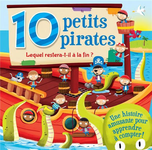 10 PETITS PIRATES