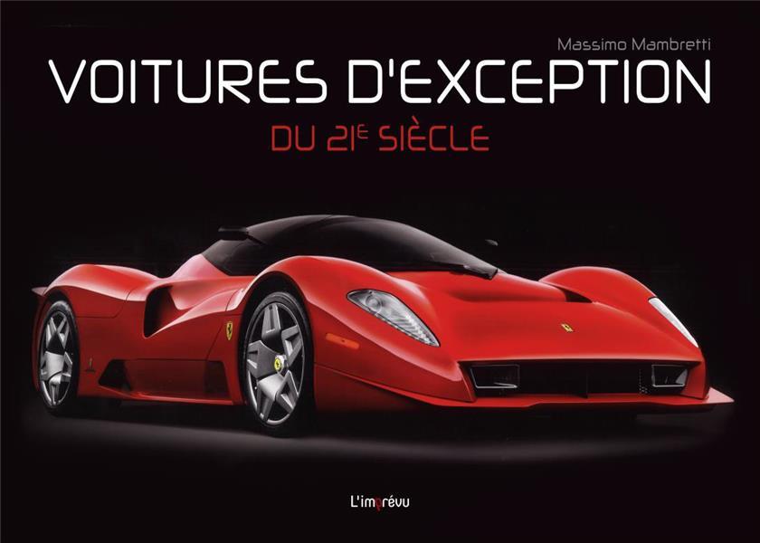 VOITURES D'EXCEPTION DU 21E SIECLE