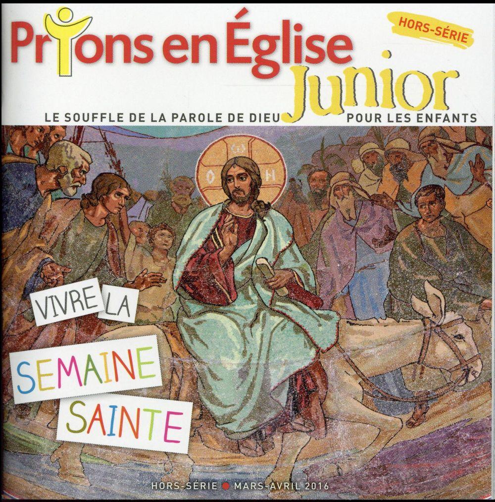 """HS PRIONS JUNIOR """"SEMAINE SAINTE"""" - MARS 2016"""