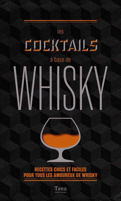 LES COCKTAILS A BASE DE WHISKY