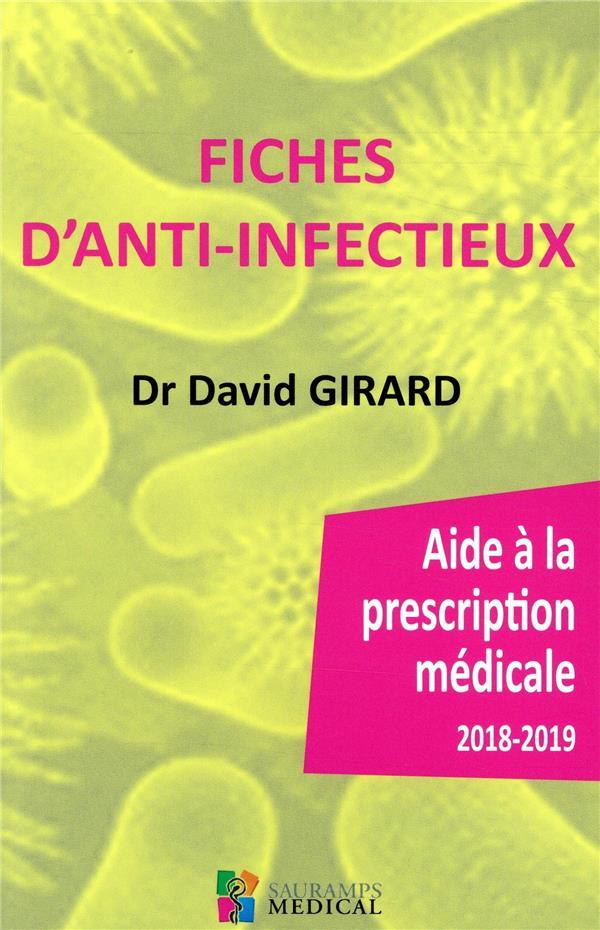 FICHES D ANTI-INFECTIEUX. AIDES A LA PRESCRIPTION MEDICALE