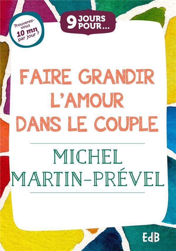 9 JOURS POUR FAIRE GRANDIR L AMOUR DANS LE COUPLE