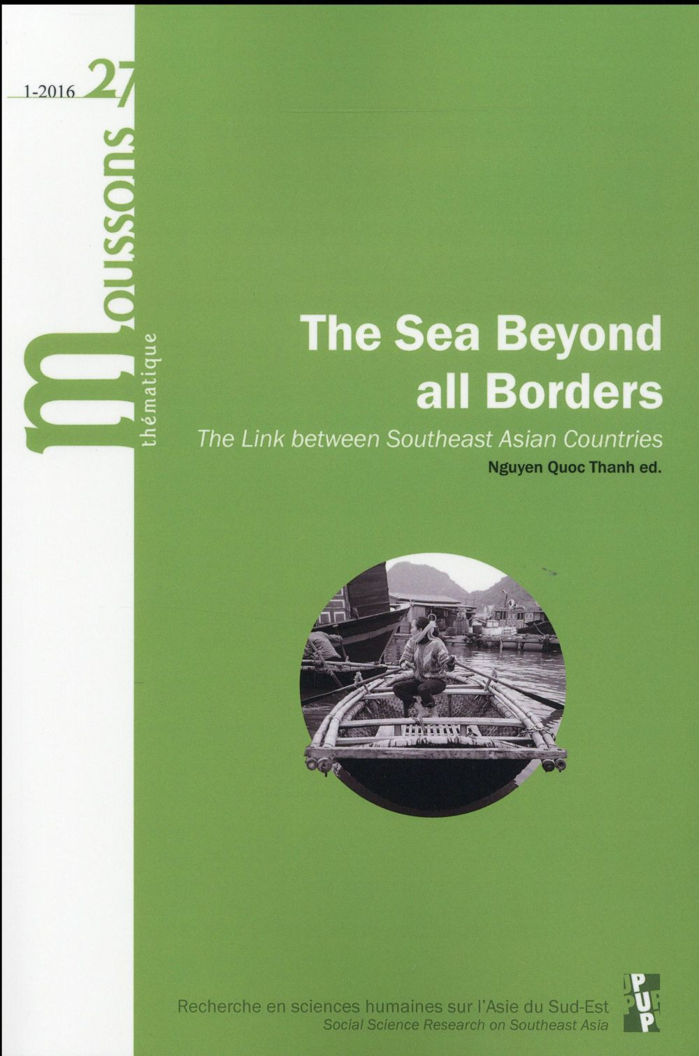 THE SEA BEYOND ALL BORDERS - THE LINK BETWEEN SOUTHEAST ASIAN COUNTRIES