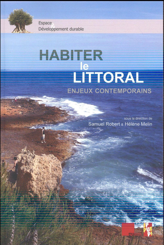 HABITER LE LITTORAL - ENJEUX CONTEMPORAINS