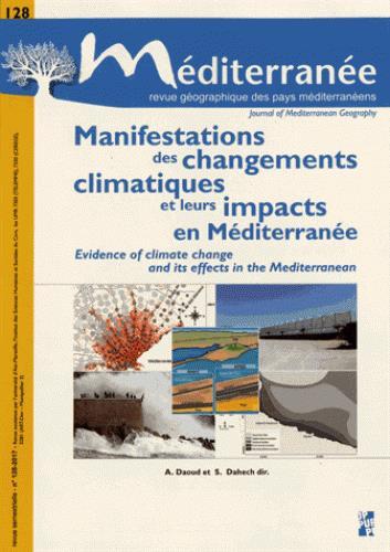 MANIFESTATIONS DES CHANGEMENTS CLIMATIQUES ET LEURS IMPACTS EN MEDITERRANEE