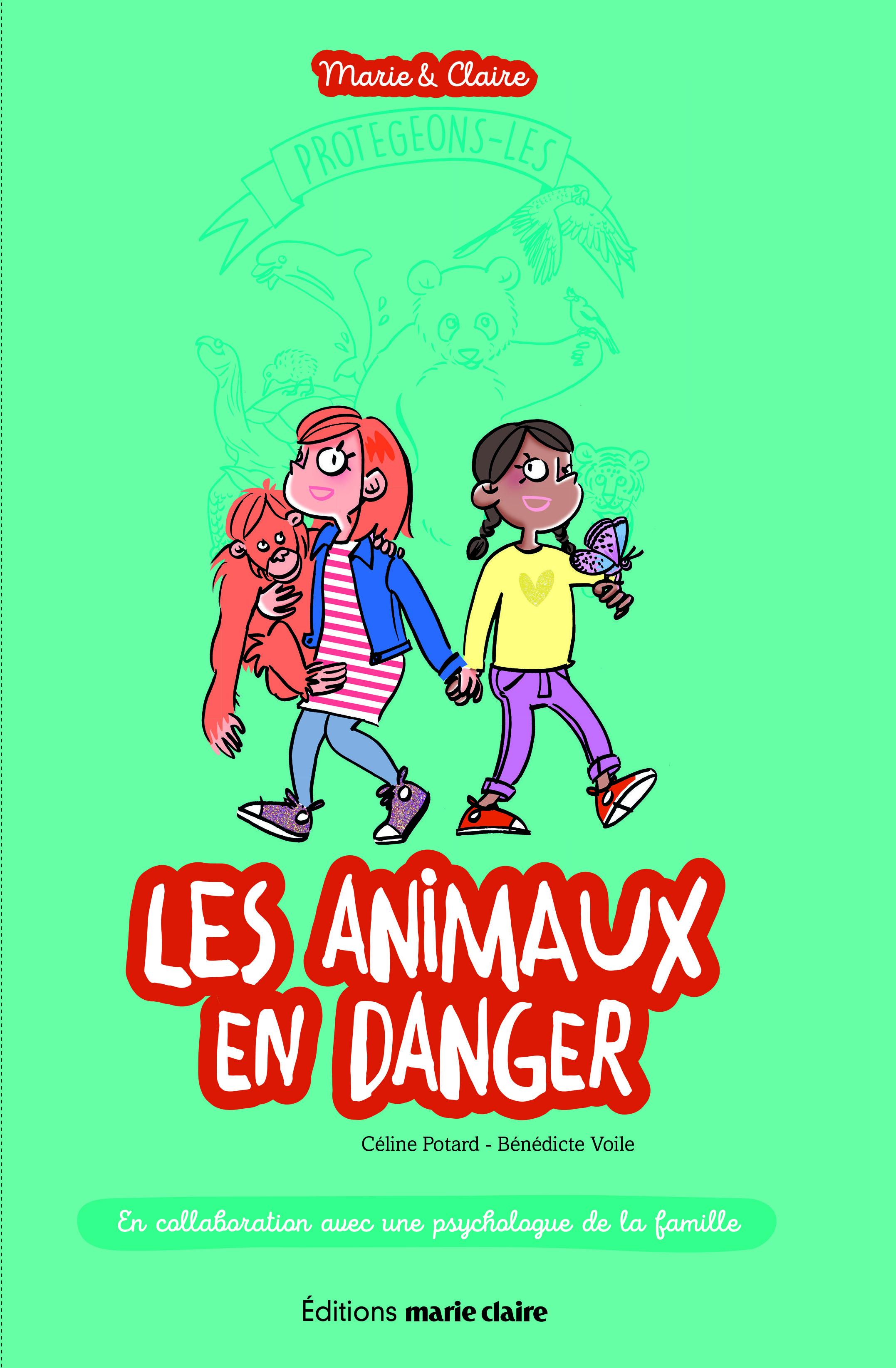 MARIE & CLAIRE LES ANIMAUX EN DANGER