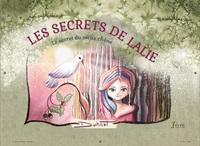 LES SECRETS DE LALIE : LE SECRET DU VIEUX CHENE