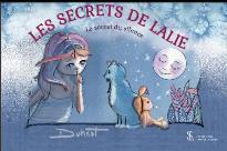 LES SECRETS DE LALIE - LE SECRET DU SILENCE