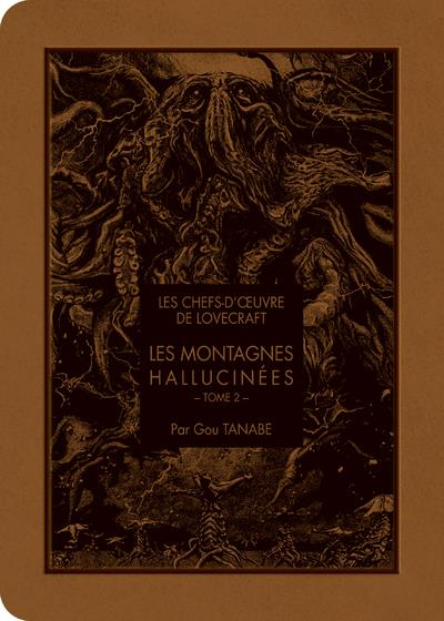 LES CHEFS D'OEOEUVRE DE LOVECRAFT - LES MONTAGNES HALLUCINES T02 - VOL2
