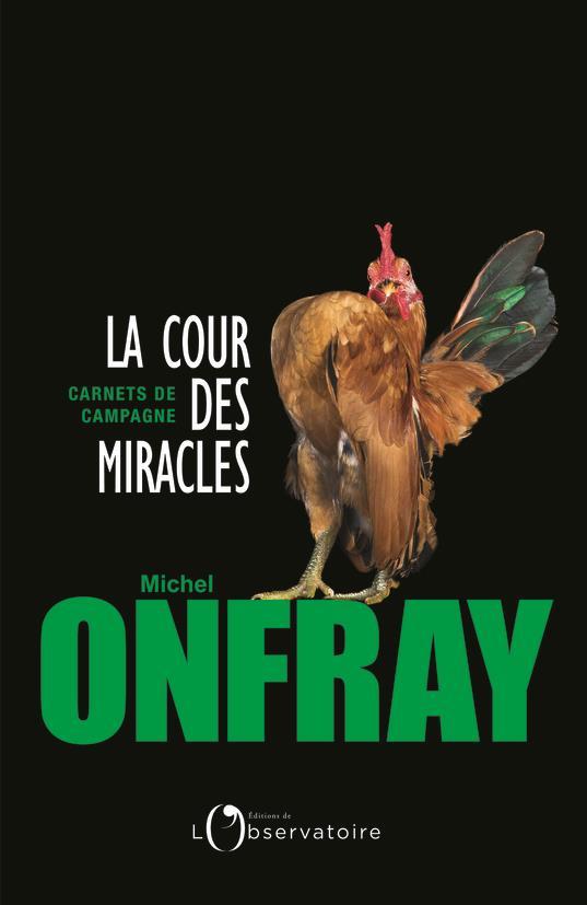 COUR DES MIRACLES (LA)