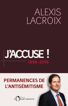 J'ACCUSE : 1898-2018