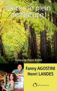 FAITES LE PLEIN DE NATURE ! - LA PRESERVER AU QUOTIDIEN, NOTRE BONHEUR, NOTRE AVENIR