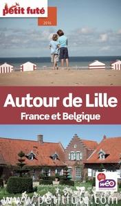 Autour de Lille 2016 Petit Futé
