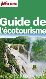 Guide de l'écotourisme 2015 Petit Futé