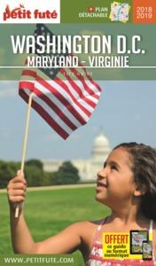 WASHINGTON MARYLAND - VIRGINIE 2018-2019 PETIT FUTE + OFFRE NUM + PLAN