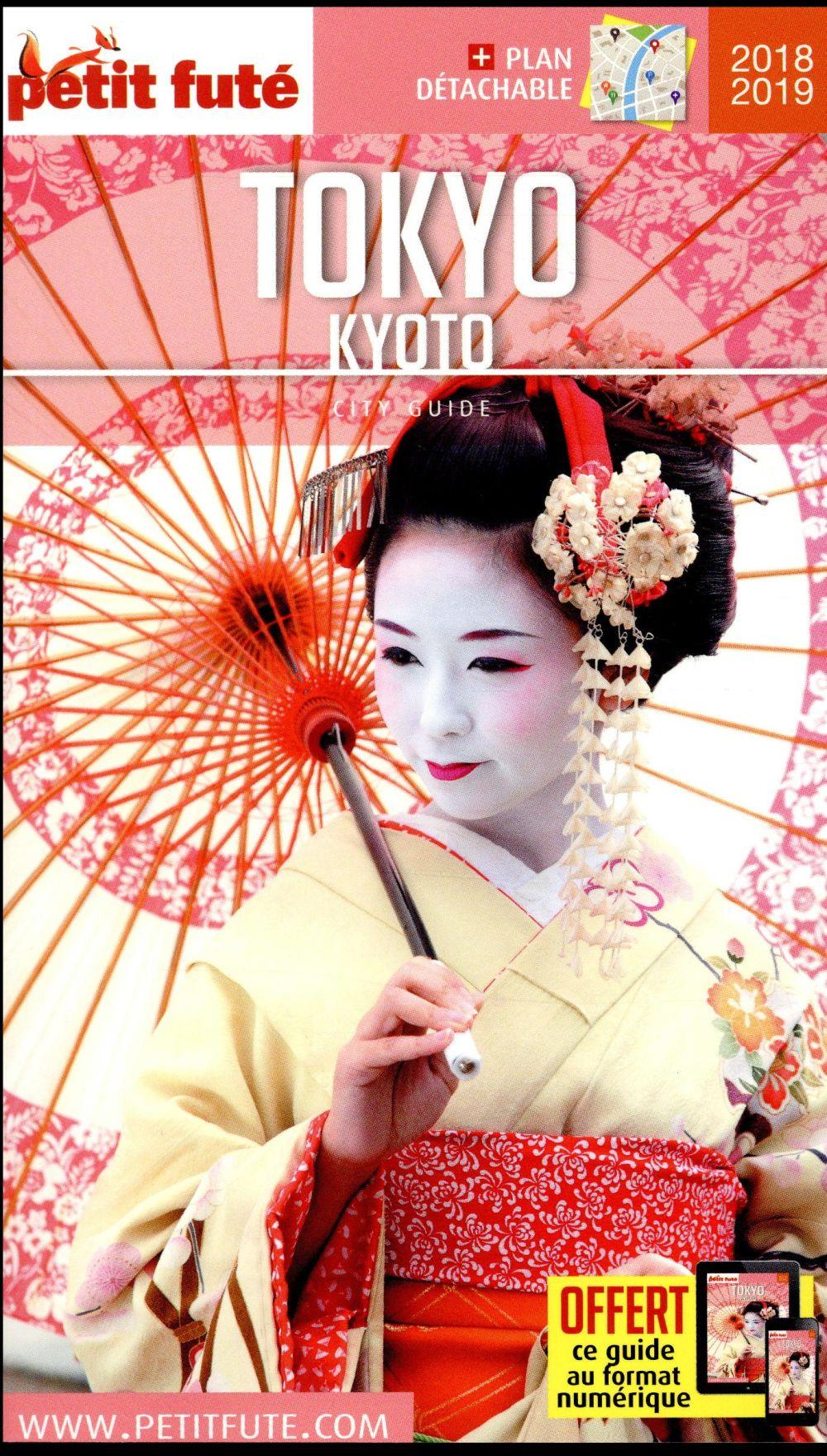 TOKYO - KYOTO 2018-2019 PETIT FUTE + OFFRE NUM + PLAN