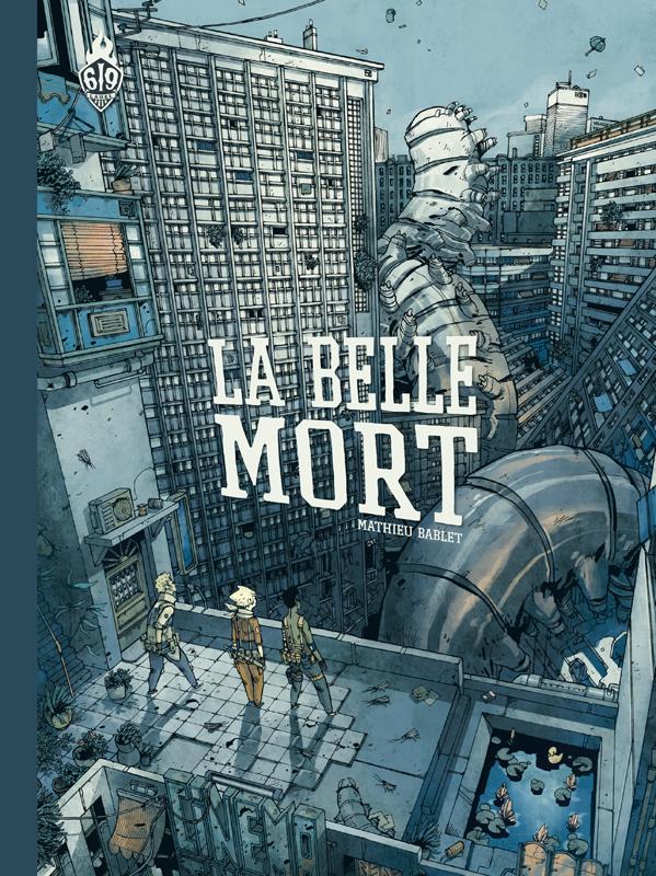 LA BELLE MORT NOUVELLE EDITION