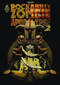 ZOMBIE ROCKABILLY APOCALYPSE 2 : LE ROYAUME D'HADES