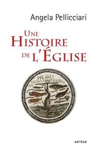 UNE HISTOIRE DE L'EGLISE