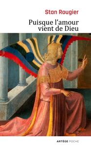 PUISQUE L'AMOUR VIENT DE DIEU