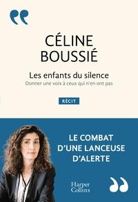 LES ENFANTS DU SILENCE - LE RECIT  DE LA PREMIERE LANCEUSE D'ALERTE RELAXEE EN FRANCE