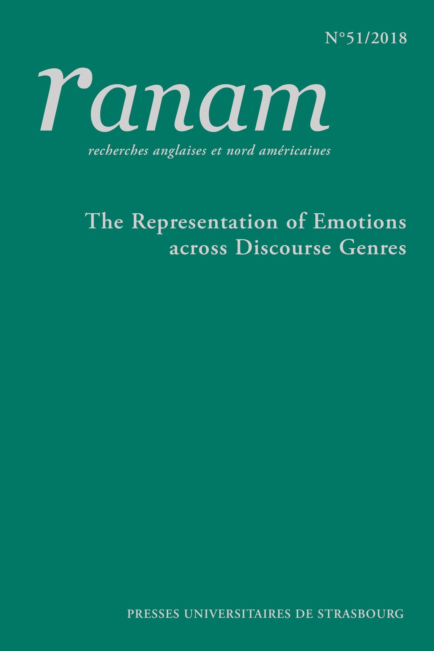 RANAM N  51/2018. THE REPRESENTATION OF EMOTIONS ACROSS DISCOURSE